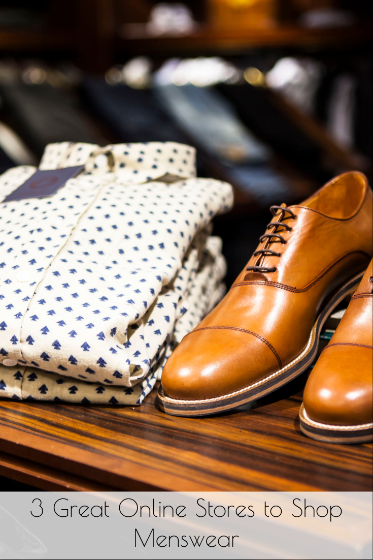 3 Great Online Stores to Shop Menswear