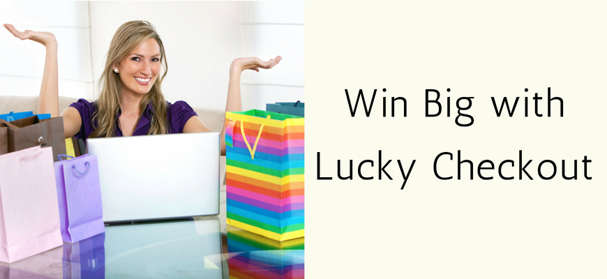Win Big with Lucky Checkout