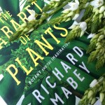 A Slow Read: Richard Mabey's The Cabaret of Plants