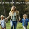 5 Optimal Areas To Raise Your Family In The West