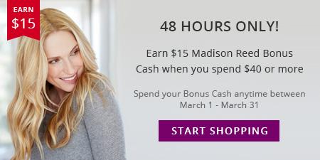 Madison Reed - Earn $15 MR Bonus Cash 2/15-2/16