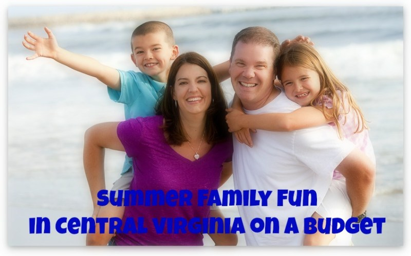 Summer Family Fun in Central Virginia on a Budget •|• Life in a House of Testosterone