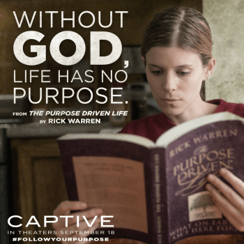 Without God, Life has no Purpose. Captive the Movie Review by Life in a House of Testosterone