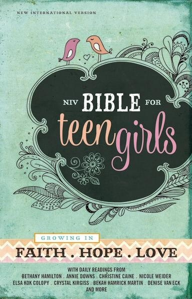Growing in Faith Hope Love - NIV Bible for Teen Girls