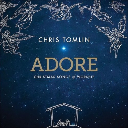 Kick off Your Holiday Season with Adore from Chris Tomlin!