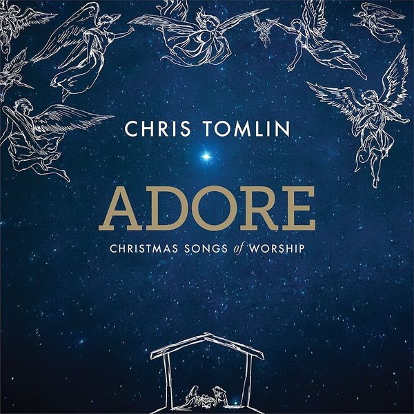 Kick off Your Holiday Season with Adore from Chris Tomlin! – Giveaway Ends 12/10