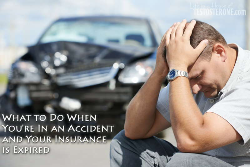 What to Do When You're In An Accident and Your Insurance Is Expired