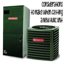 Considerations to Make When Getting a New HVAC Unit