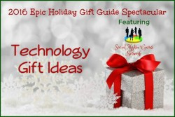 2016 #SMGN Holidays – Technology Gift Ideas