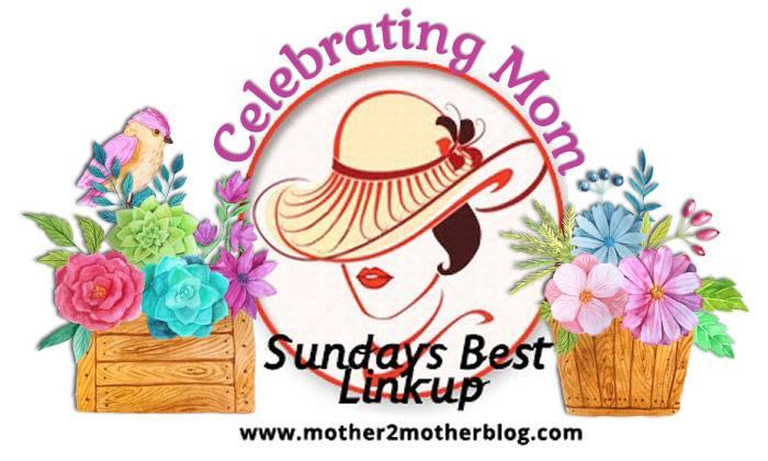 Week 122 Mother 2 Mother's Sunday's Best Linkup