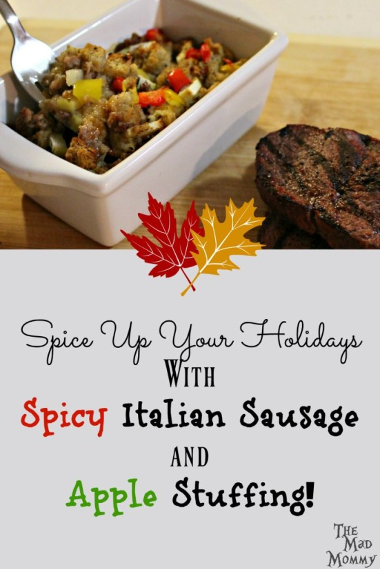 Week 149 - Spicy Italian Sausage and Apple Stuffing from The Mad Mommy