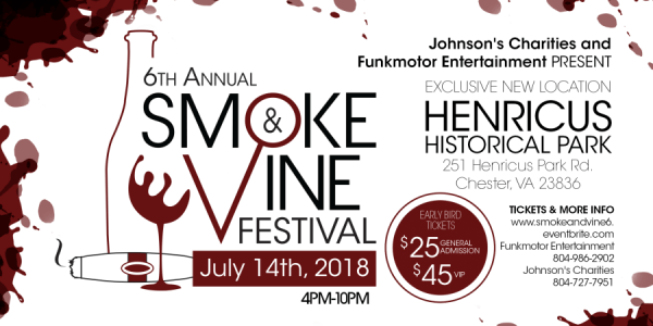 July 14 - 6th Annual Smoke and Vine Festival