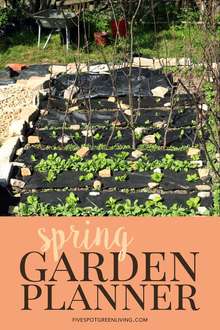 Week 163 Garden Planner Spring Planting Guide from Fivespot Green Living