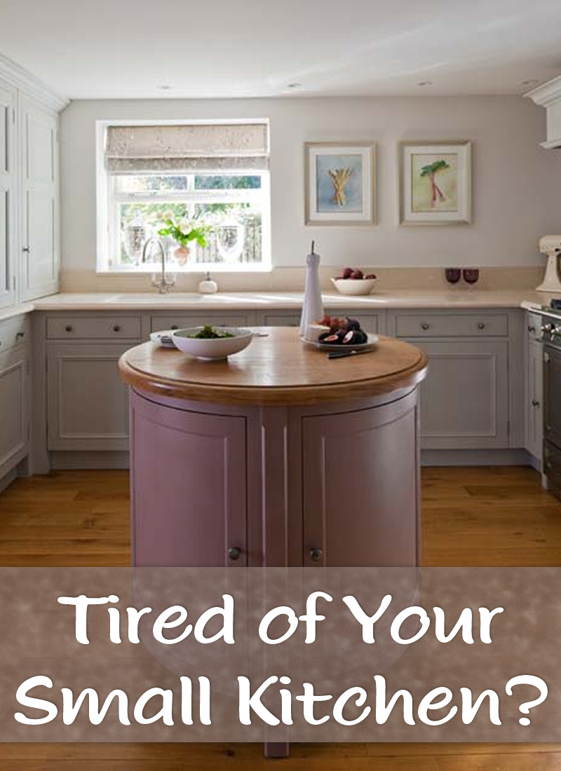 tired of your small kitchen - these tips will help