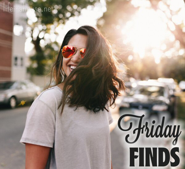 Friday Finds on Life in a House