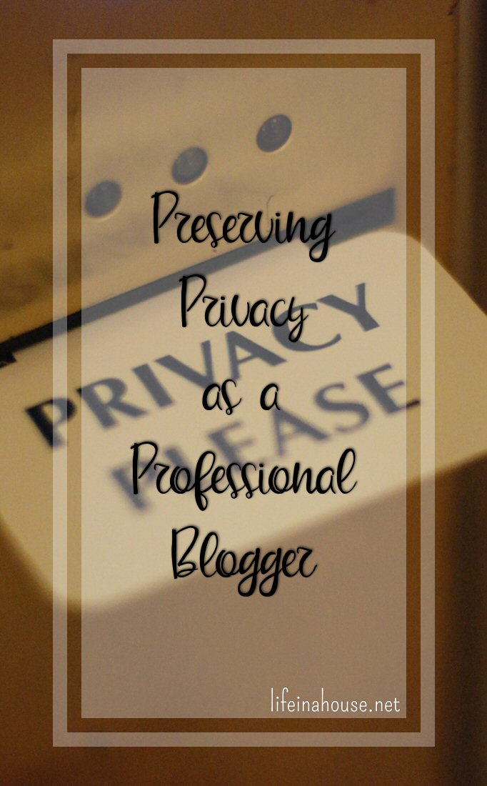 Preserving Privacy as a Professional Blogger