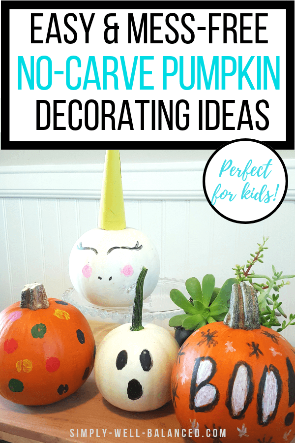 Week 195 - No Carve Pumpkin Decorating Ideas from Simply Well Balanced