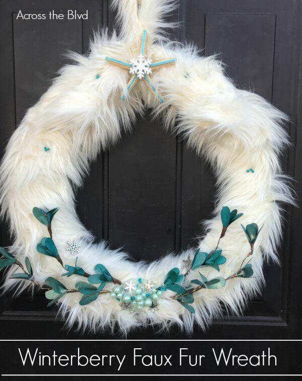 Week 210 - Winterberry Faux Fur Wreath from Across the Blvd.