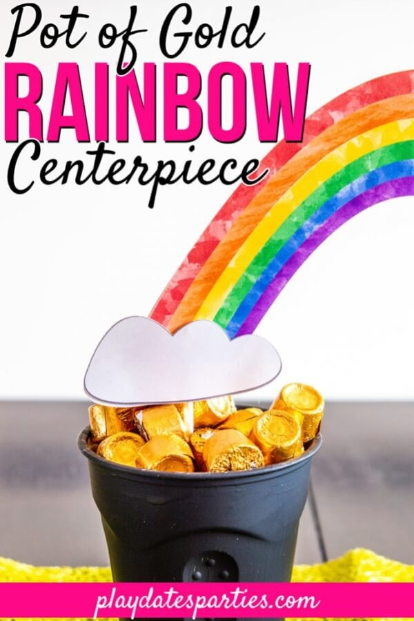 Week 216 - Pot of Gold Rainbow Centerpiece from Play Dates Parties
