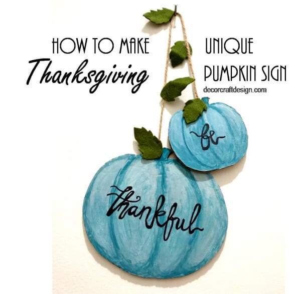 Week 252 - Thanksgiving Pumpkin Sign from Decor Craft Design