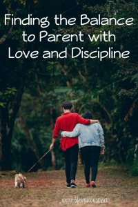 parenting with love and discipline