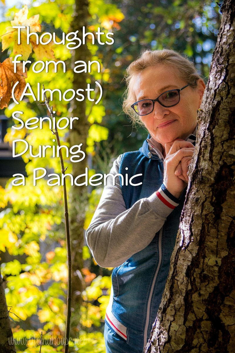thoughts from a senior, pandemic