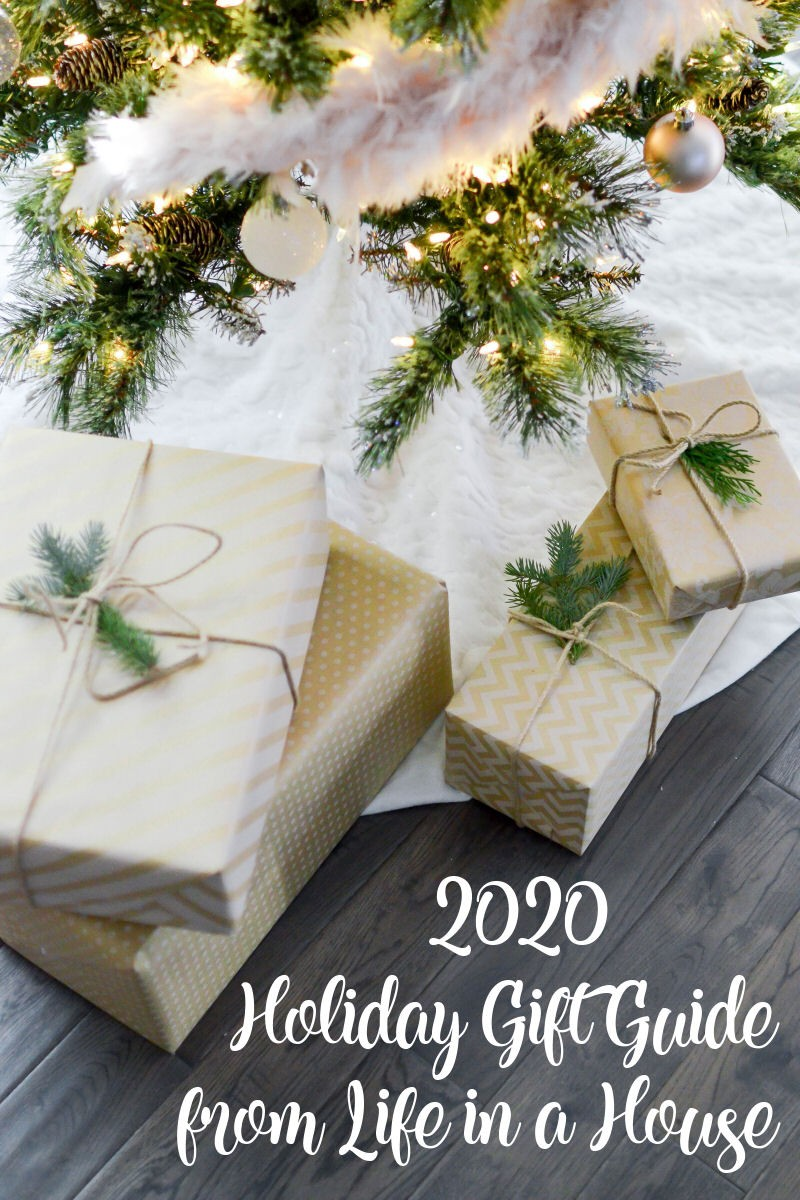 2020 Holiday Gift Guide presented by Life in a House