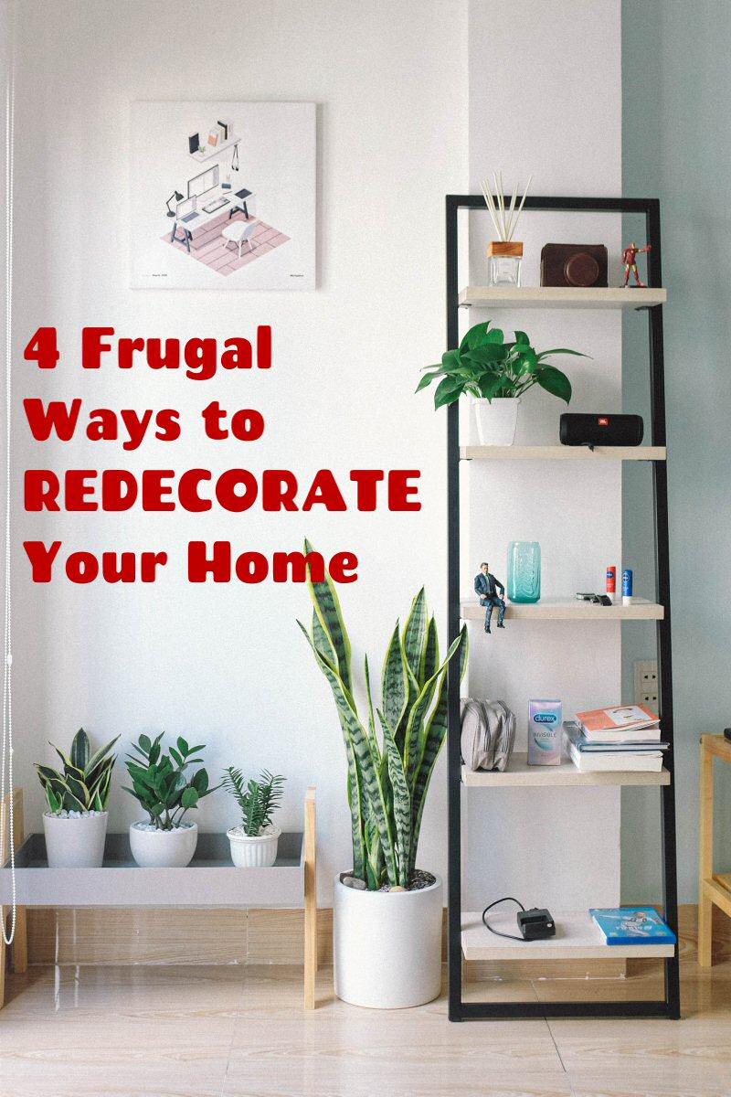 4 frugal ways to redecorate