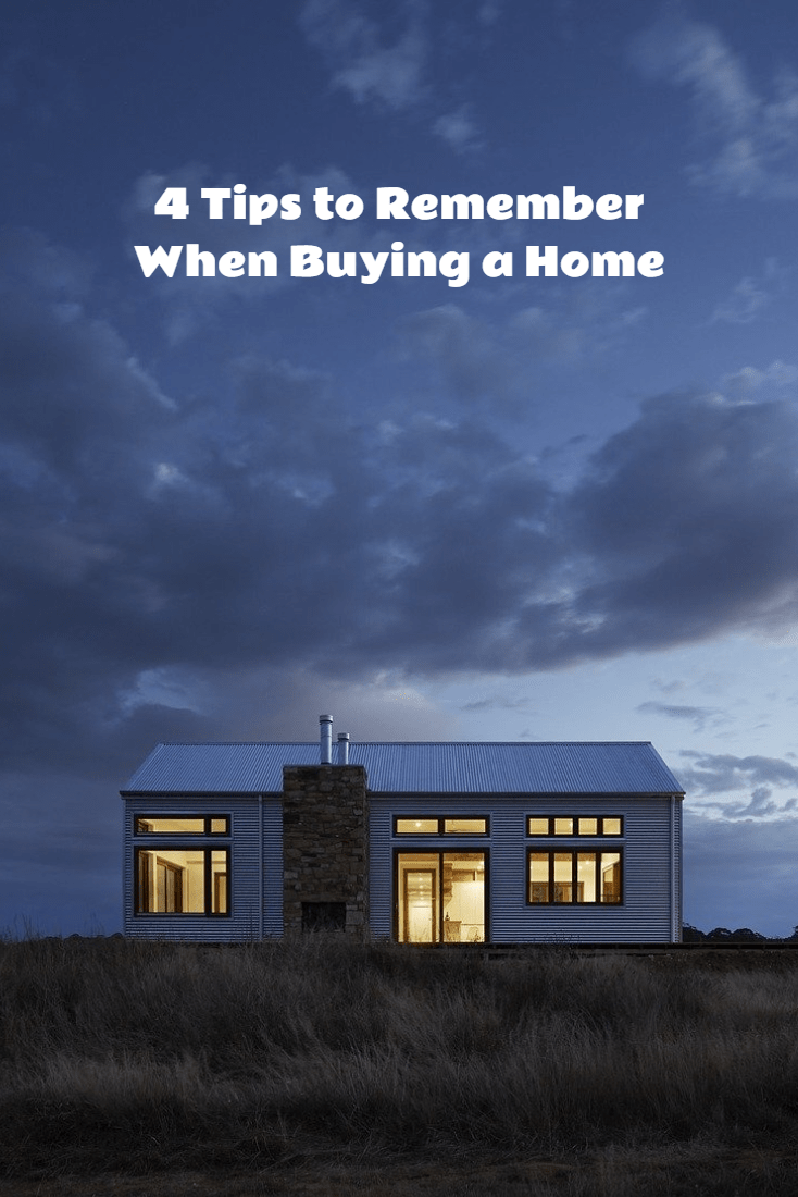 4 tips to remember when buying a home