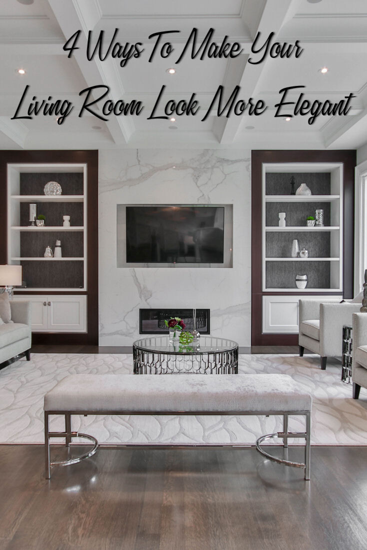 4 ways to make your living room look more elegant