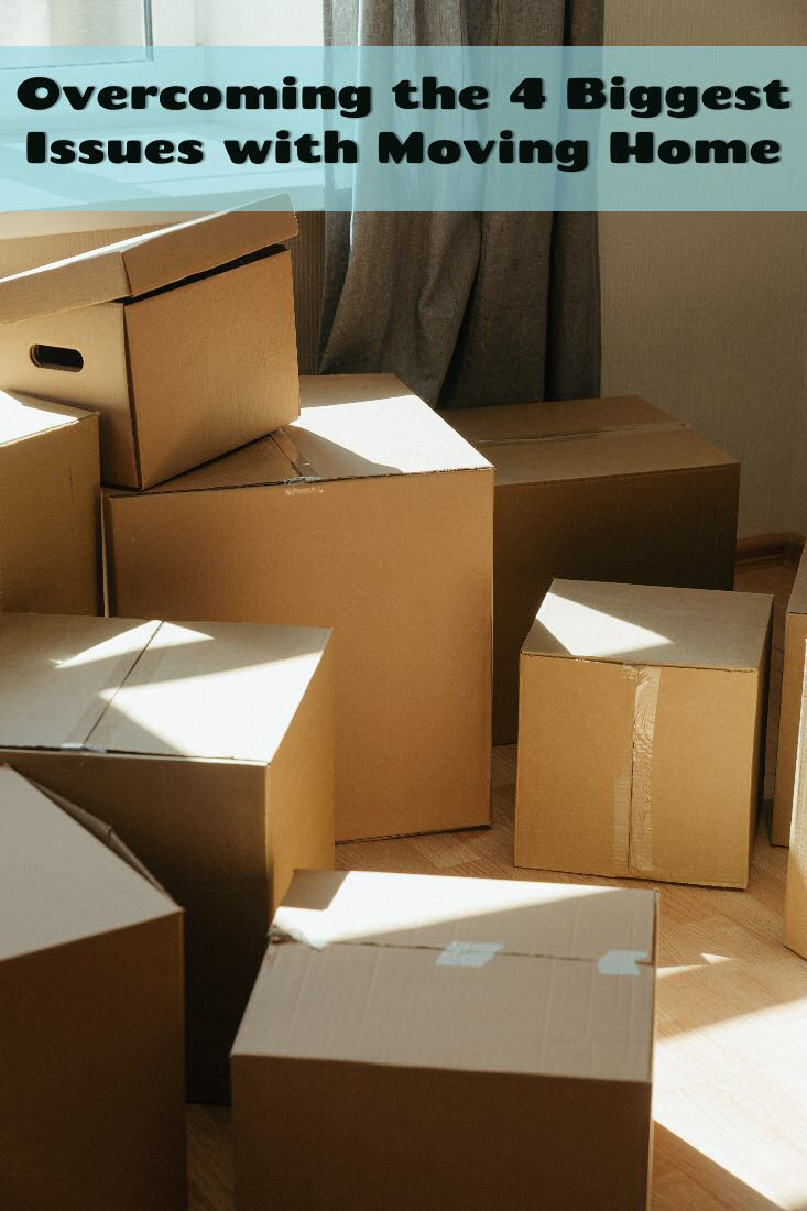 overcoming the 4 biggest issues with moving home