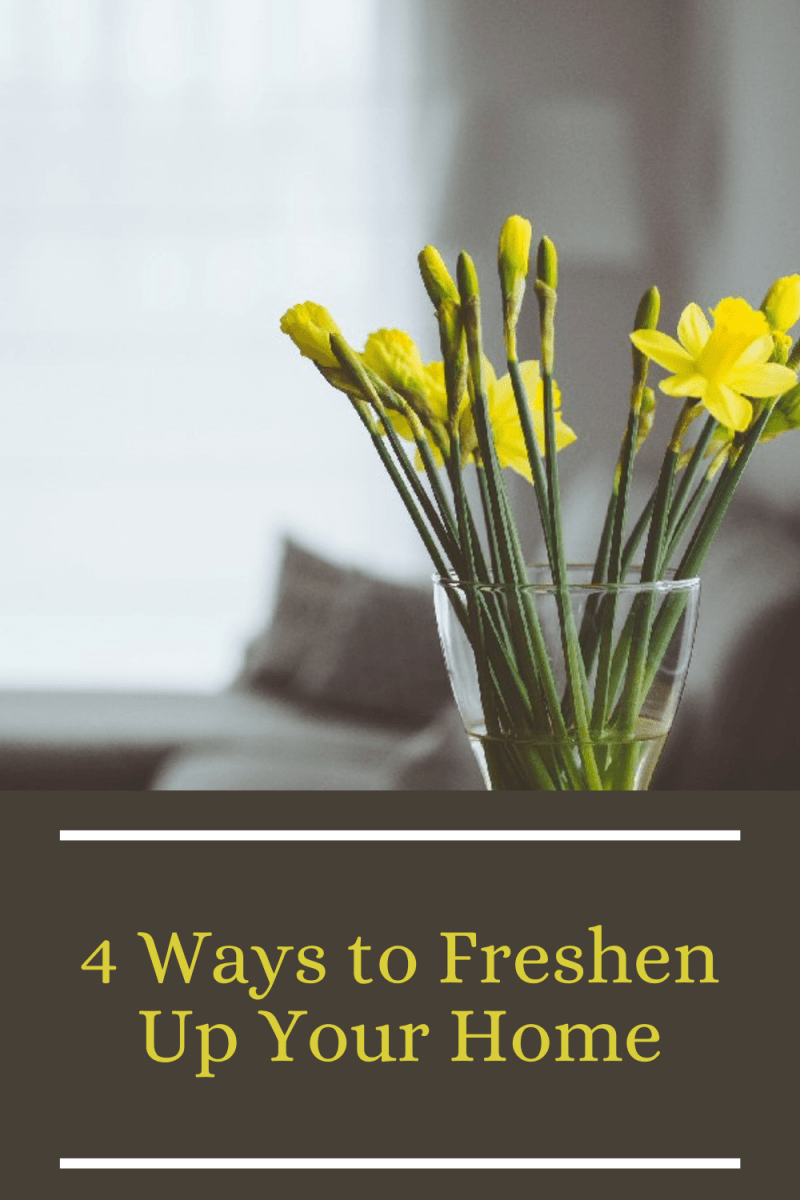 4 Ways to Freshen Up Your Home
