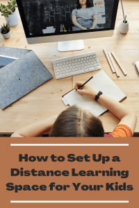 How to Set Up a Distance Learning Space for Your Kids