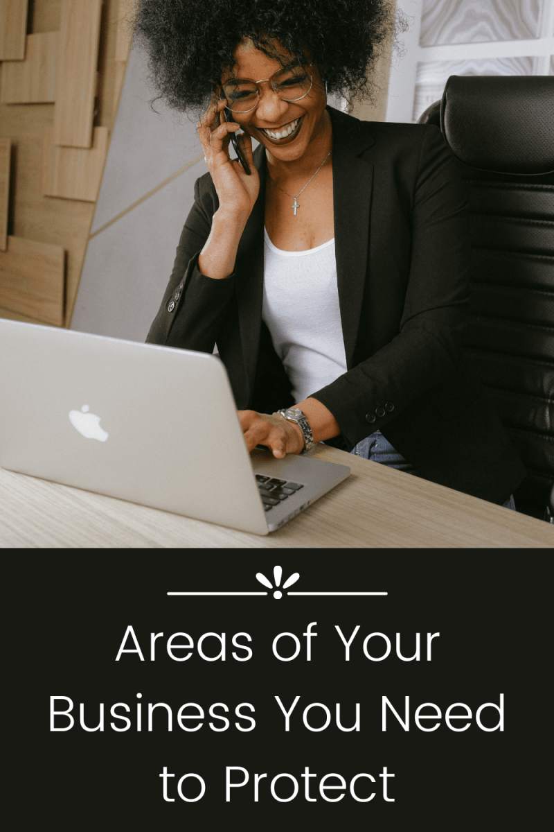 Areas of Your Business You Need to Protect