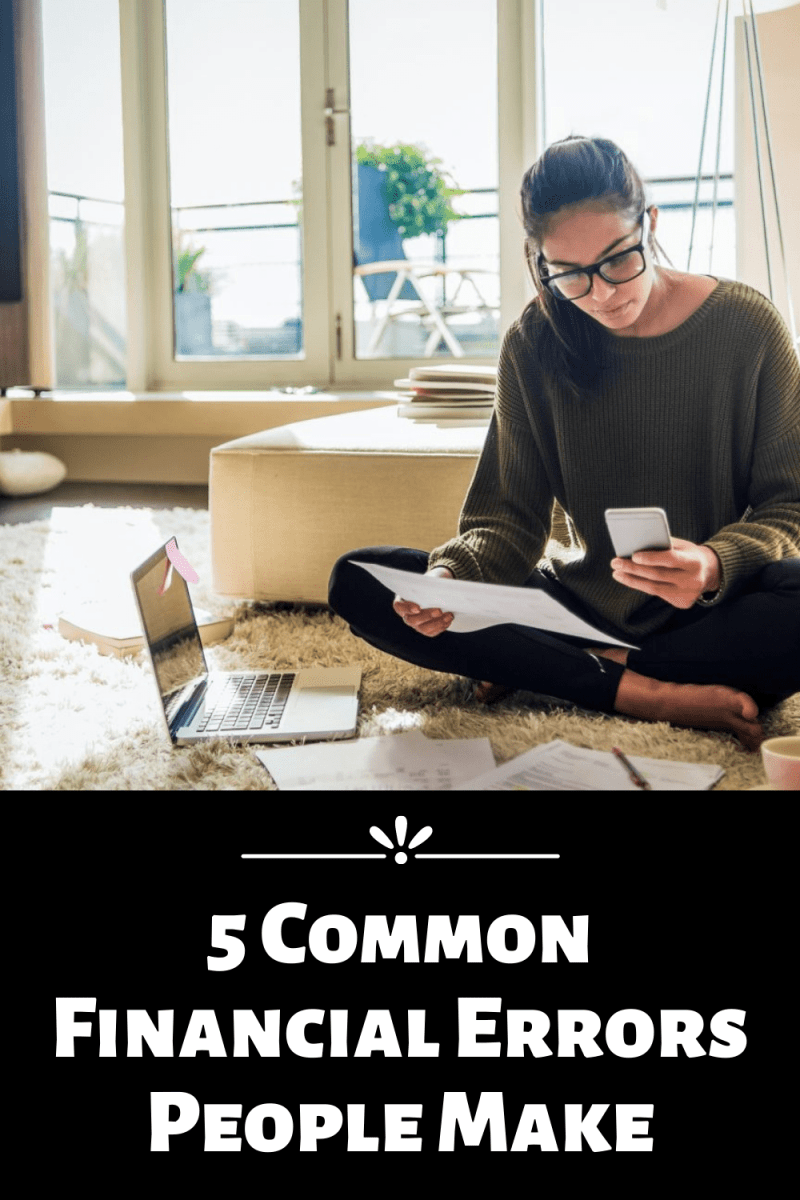 5 Common Financial Errors People Make