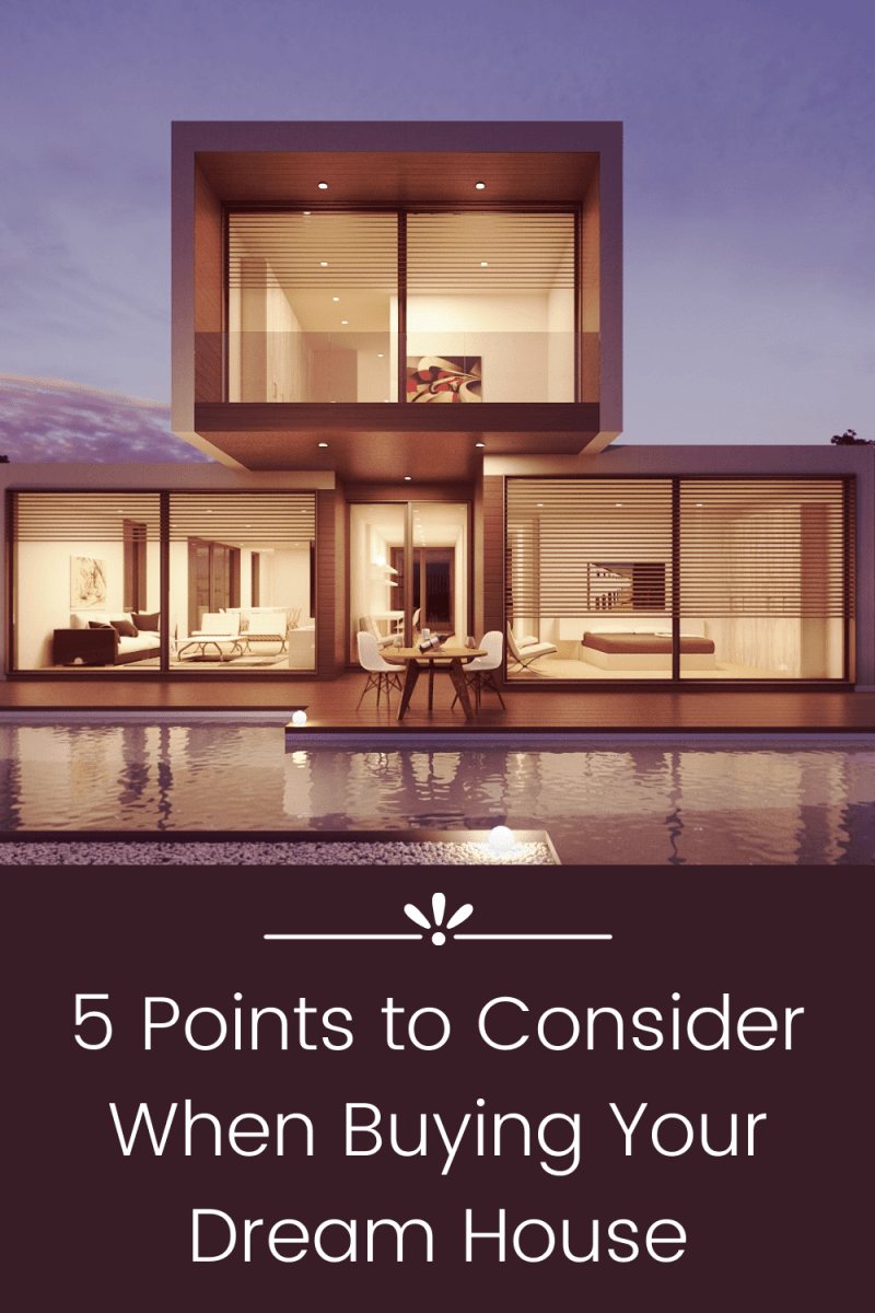 5 Points to Consider When Buying Your Dream House