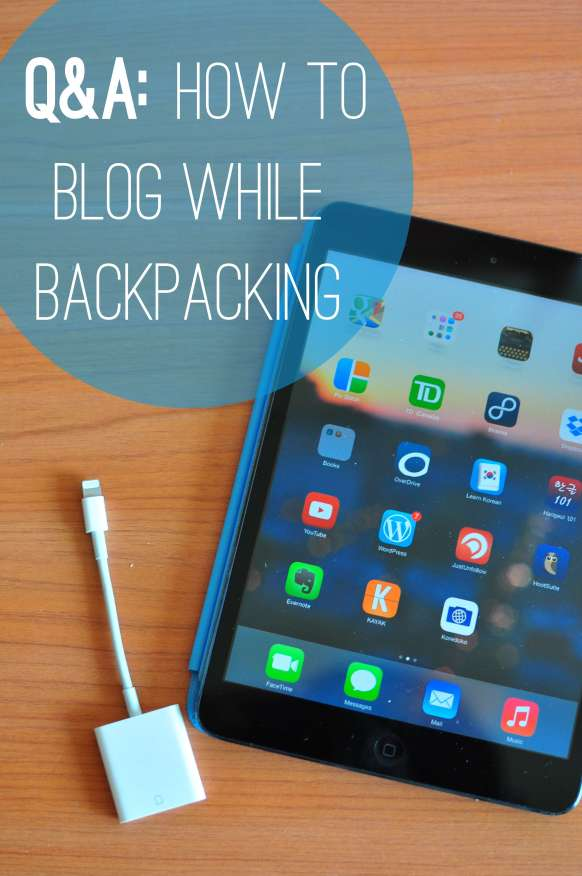 How To Blog While Backpacking