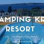 Campsite Review | Camping Krk Resort | Krk | Croatia