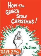 Children's Christmas books, How the Grinch Stole Christmas - Copy