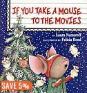 Children's Christmas books, If you take a mouse to the movies - Copy