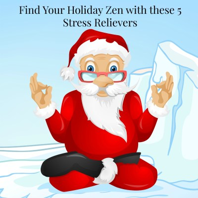 5 Tips To Avoid Holiday Stress and Put the Zen in Your Holidays