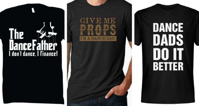 Father's Day, Father's Day gifts, Dance Dads, Dance Dad, Dance Dad T-shirts, Dance