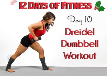 Day 10 Dreidel Dumbbell Workout