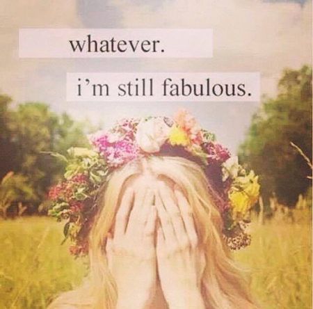 whatever. still fabulous.
