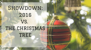 Showdown: 2016 Versus The Christmas Tree