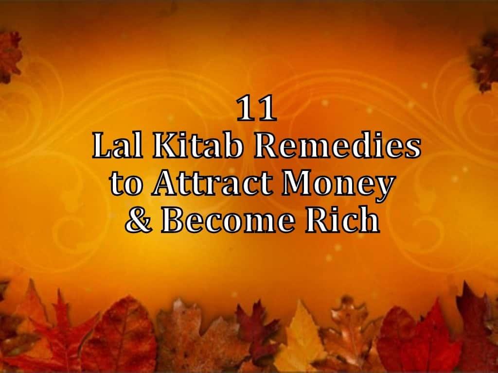 Lal Kitab Totke & Remedies for Wealth - Life In Vedas