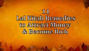Lal kitab Best Remedies for a Happy Life - Life In Vedas