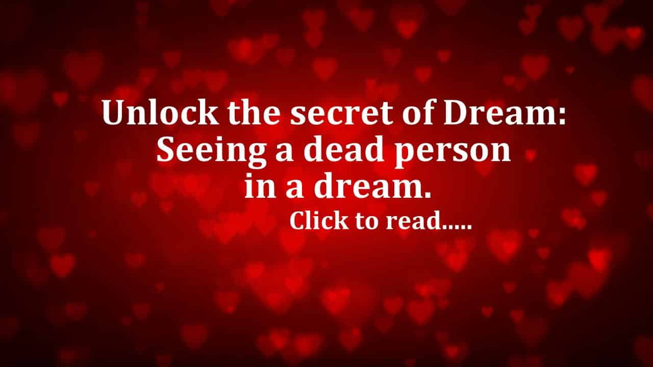 Seeing Dead Person in Dreams - Life In Vedas