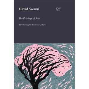 David Swann's The Privilege of Rain