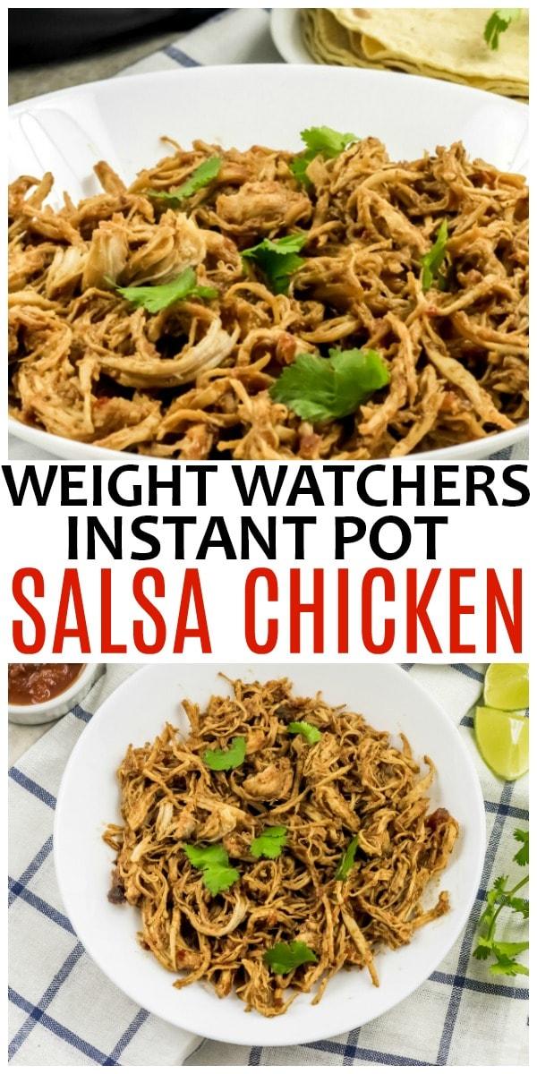 Weight Watchers Salsa Chicken in the Instant Pot